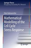 Mathematical Modelling of the Cell Cycle Stress Response (eBook, PDF)