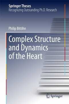 Complex Structure and Dynamics of the Heart (eBook, PDF) - Bittihn, Philip