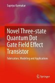 Novel Three-state Quantum Dot Gate Field Effect Transistor (eBook, PDF)