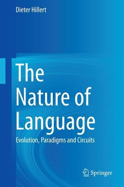 The Nature of Language (eBook, PDF) - Hillert, Dieter