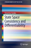 State Space Consistency and Differentiability (eBook, PDF)