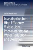 Investigation into High Efficiency Visible Light Photocatalysts for Water Reduction and Oxidation (eBook, PDF)