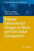 Regional Environmental Changes in Siberia and Their Global Consequences (eBook, PDF)