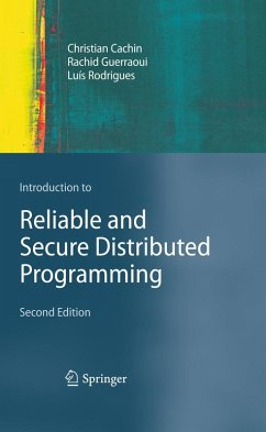 Introduction to Reliable and Secure Distributed Programming (eBook, PDF) - Cachin, Christian; Guerraoui, Rachid; Rodrigues, Luís