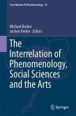 The Interrelation of Phenomenology, Social Sciences and the Arts (eBook, PDF)