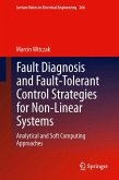Fault Diagnosis and Fault-Tolerant Control Strategies for Non-Linear Systems (eBook, PDF)