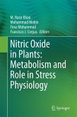 Nitric Oxide in Plants: Metabolism and Role in Stress Physiology (eBook, PDF)