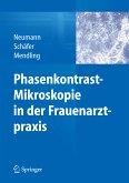 Phasenkontrast-Mikroskopie in der Frauenarztpraxis (eBook, PDF)