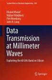 Data Transmission at Millimeter Waves (eBook, PDF)