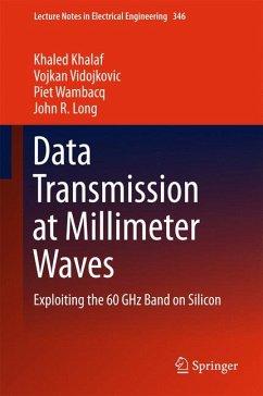 Data Transmission at Millimeter Waves (eBook, PDF) - Khalaf, Khaled; Wambacq, Piet; Vidojkovic, Vojkan; Long, John R