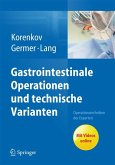 Gastrointestinale Operationen und technische Varianten (eBook, PDF)