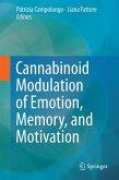 Cannabinoid Modulation of Emotion, Memory, and Motivation (eBook, PDF)