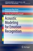 Acoustic Modeling for Emotion Recognition (eBook, PDF)