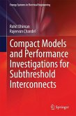 Compact Models and Performance Investigations for Subthreshold Interconnects (eBook, PDF)
