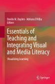 Essentials of Teaching and Integrating Visual and Media Literacy (eBook, PDF)