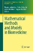Mathematical Methods and Models in Biomedicine (eBook, PDF)