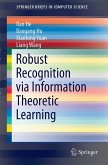 Robust Recognition via Information Theoretic Learning (eBook, PDF)