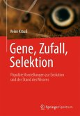 Gene, Zufall, Selektion (eBook, PDF)