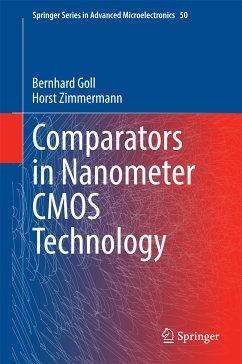 Comparators in Nanometer CMOS Technology (eBook, PDF) - Goll, Bernhard; Zimmermann, Horst
