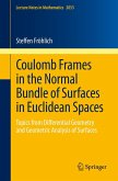 Coulomb Frames in the Normal Bundle of Surfaces in Euclidean Spaces (eBook, PDF)