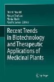 Recent Trends in Biotechnology and Therapeutic Applications of Medicinal Plants (eBook, PDF)