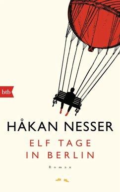 Elf Tage in Berlin (eBook, ePUB) - Nesser, Håkan