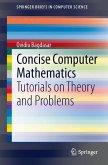Concise Computer Mathematics (eBook, PDF)