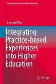 Integrating Practice-based Experiences into Higher Education (eBook, PDF)