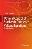 Optimal Control of Stochastic Difference Volterra Equations (eBook, PDF)
