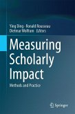 Measuring Scholarly Impact (eBook, PDF)