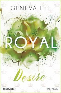Royal Desire / Royals Saga Bd.2 (eBook, ePUB) - Lee, Geneva