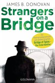 Strangers On A Bridge (eBook, ePUB)