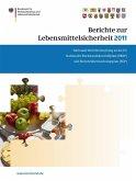 Berichte zur Lebensmittelsicherheit 2011 (eBook, PDF)