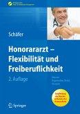 Honorararzt - Flexibilität und Freiberuflichkeit (eBook, PDF)