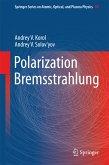 Polarization Bremsstrahlung (eBook, PDF)