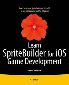 Learn SpriteBuilder for iOS Game Development (eBook, PDF) - Itterheim, Steffen