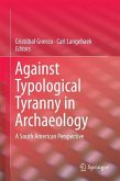 Against Typological Tyranny in Archaeology (eBook, PDF)