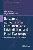 Horizons of Authenticity in Phenomenology, Existentialism, and Moral Psychology (eBook, PDF)