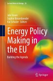 Energy Policy Making in the EU (eBook, PDF)