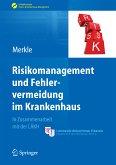 Risikomanagement und Fehlervermeidung im Krankenhaus (eBook, PDF)