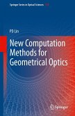 New Computation Methods for Geometrical Optics (eBook, PDF)
