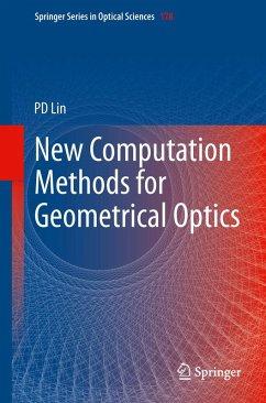 New Computation Methods for Geometrical Optics (eBook, PDF) - Lin, Psang Dain