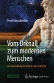 Vom Urknall zum modernen Menschen (eBook, PDF)