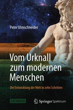 Vom Urknall zum modernen Menschen (eBook, PDF) - Ulmschneider, Peter