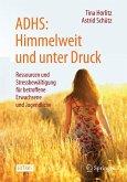 ADHS: Himmelweit und unter Druck (eBook, PDF)