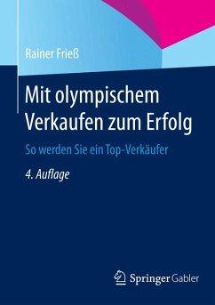Mit olympischem Verkaufen zum Erfolg (eBook, PDF) - Frieß, Rainer