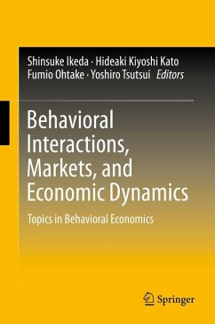 Behavioral Interactions, Markets, and Economic Dynamics (eBook, PDF)