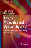 Atoms, Molecules and Optical Physics 2 (eBook, PDF)