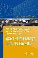 Space-Time Design of the Public City (eBook, PDF)