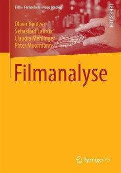 Filmanalyse (eBook, PDF) - Keutzer, Oliver; Lauritz, Sebastian; Mehlinger, Claudia; Moormann, Peter
